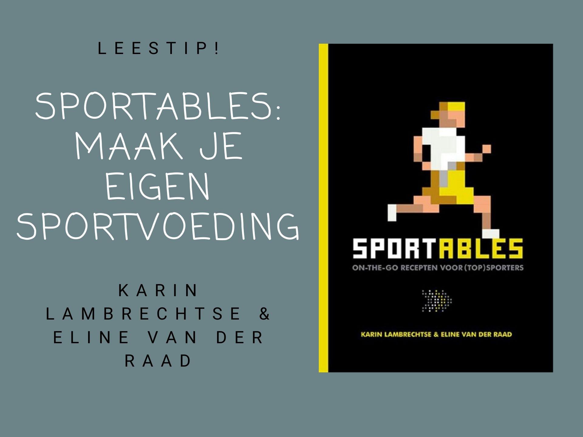 Sportables Maak Je Eigen Sportvoeding Avontuur Op Reis