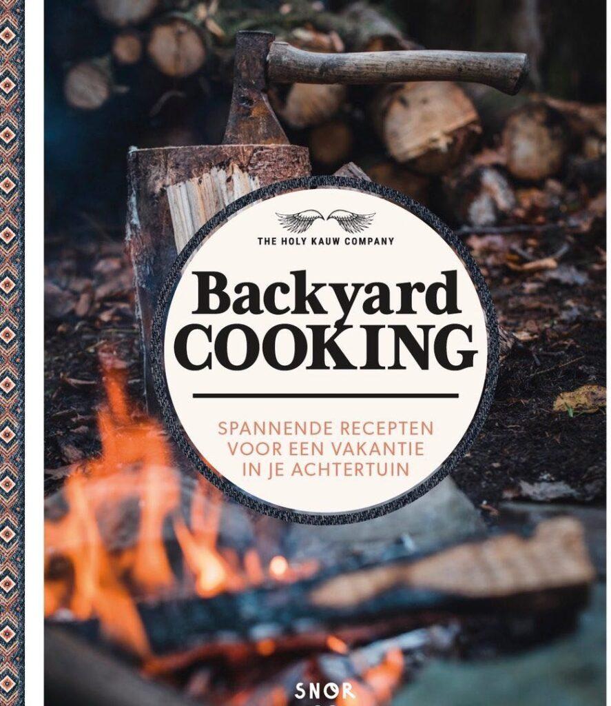 Backyard cooking: recepten voor een vakantie in je achtertuin