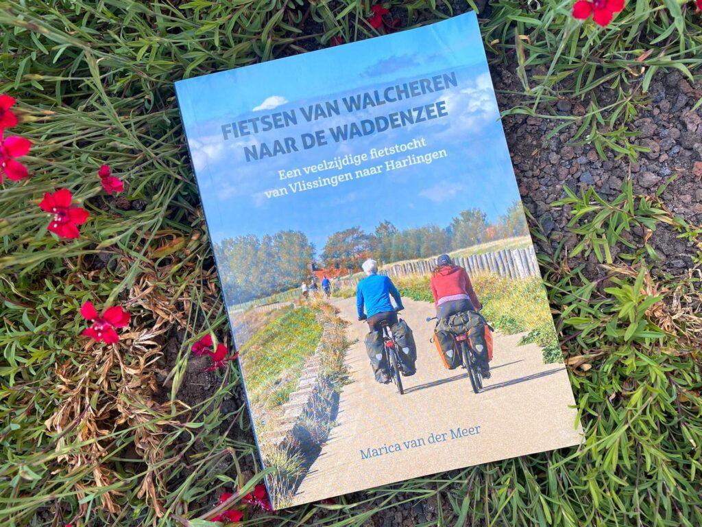 Marica van der Meer fietsgids Fietsen van Walcheren naar de Waddenzee